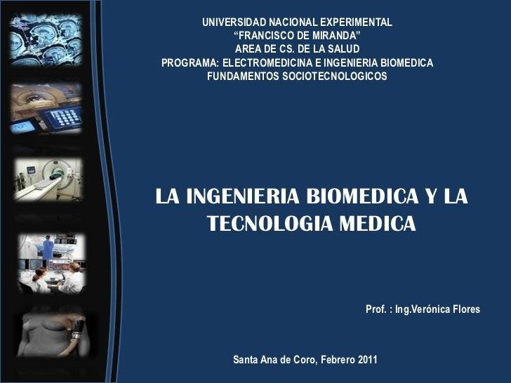 La ingenieria biomedica y la tecnologia medica