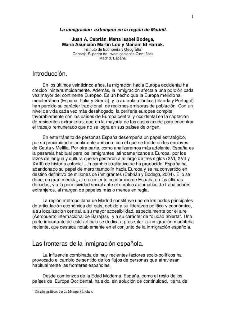 1                   La inmigración extranjera en la región de Madrid.                        Juan A. Cebrián, María Isabel...