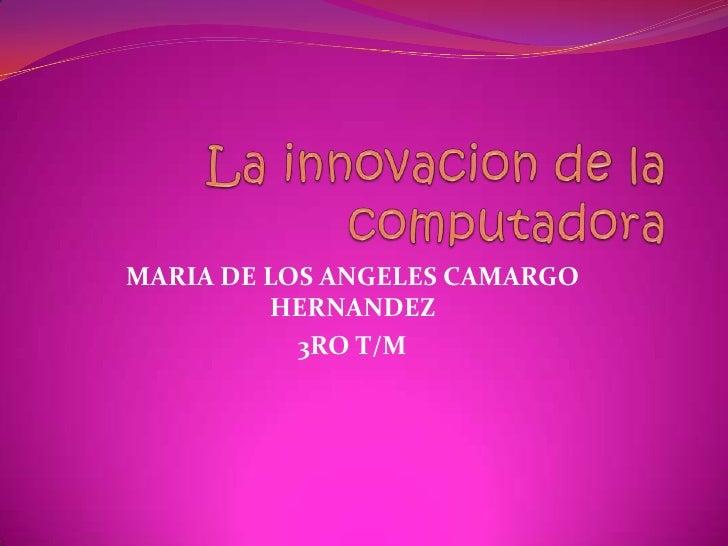 MARIA DE LOS ANGELES CAMARGO         HERNANDEZ           3RO T/M