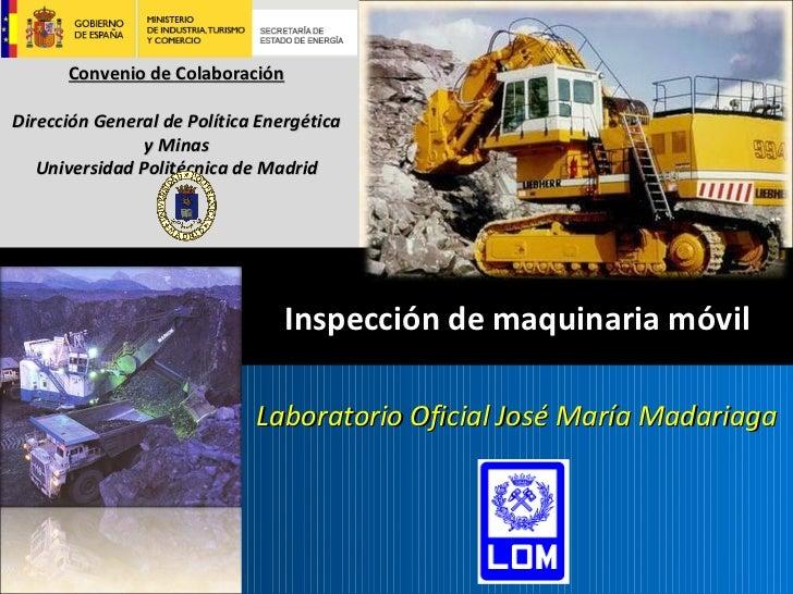 La inspección técnica de maquinaria de movimiento de tierras 01