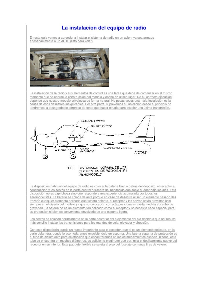 La instalacion del equipo de radio En esta guia vamos a aprender a instalar el sistema de radio en un avion, ya sea armado...