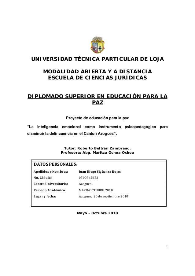 1 UNIVERSIDAD TÉCNICA PARTICULAR DE LOJA MODALIDAD ABIERTA Y A DISTANCIA ESCUELA DE CIENCIAS JURÍDICAS DIPLOMADO SUPERIOR ...