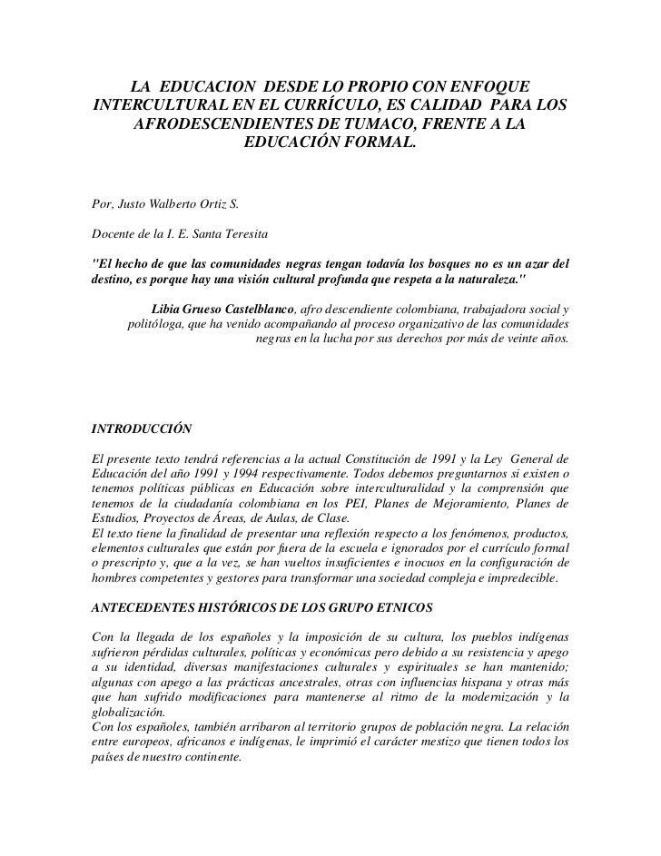 LA  EDUCACION  DESDE LO PROPIO CON ENFOQUE  INTERCULTURAL EN EL CURRÍCULO, ES CALIDAD  PARA LOS AFRODESCENDIENTES DE TUMAC...