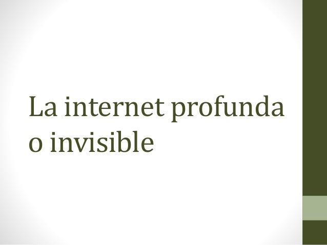 La internet profunda o invisible