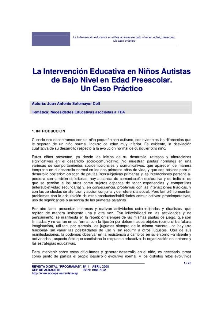 La Intervención educativa en niños autistas de bajo nivel en edad preescolar.                                             ...