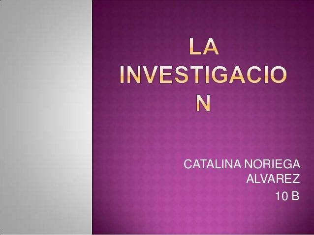 CATALINA NORIEGAALVAREZ10 B