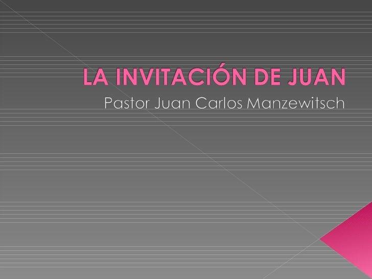 La invitación de Juan