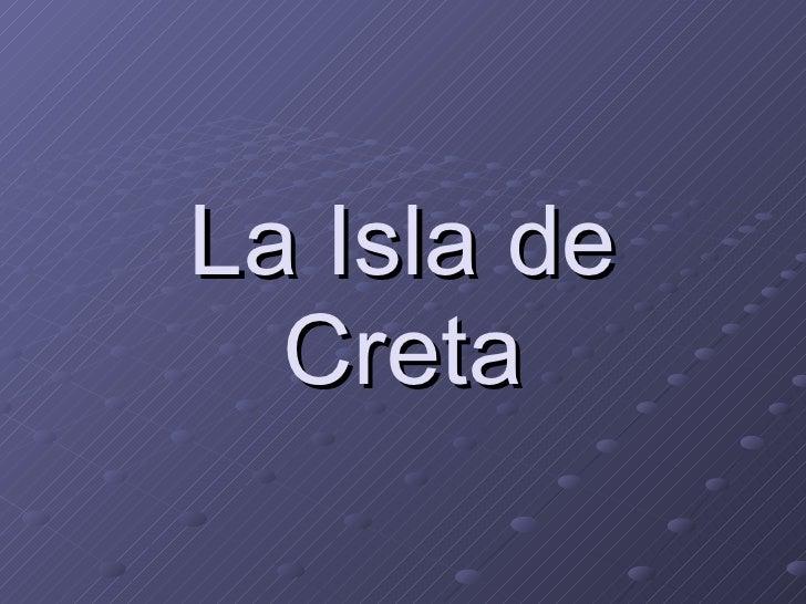 La Isla de Creta