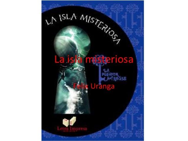 La isla misteriosa Felix Uranga