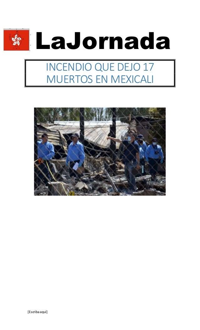 [Escribaaquí] LaJornada INCENDIO QUE DEJO 17 MUERTOS EN MEXICALI