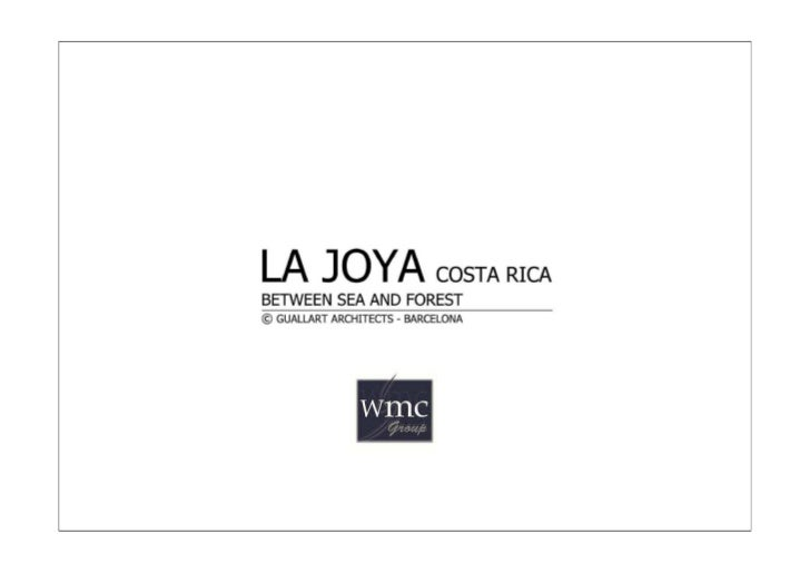 La Joya Project•   La Joya Costa Rica is a 50 hectare (124 acre) ocean-view, fully-permitted residential    conservation p...