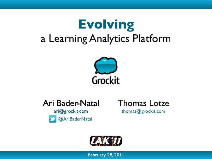 Evolving a Learning Analytics Platform