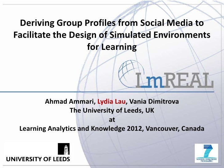Deriving Group Profiles from Social Media toFacilitate the Design of Simulated Environments                   for Learning...