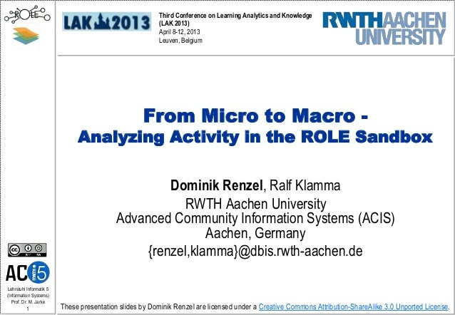From Micro to Macro - Analyzing Activity in the ROLE Sandbox
