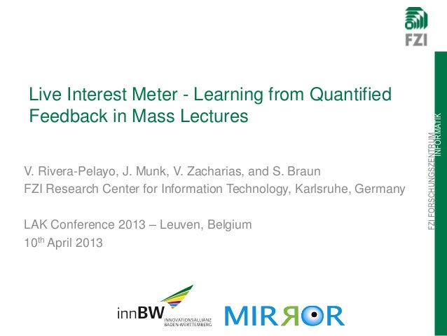 Live Interest Meter - Learning from QuantifiedFeedback in Mass Lectures                                                   ...