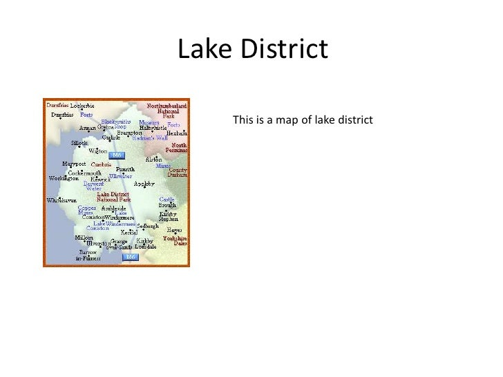 Lake District <br />This is a map of lake district<br />