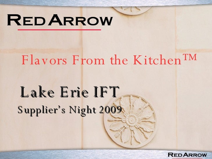 Flavors From the Kitchen™ Lake Erie IFT Supplier's Night 2009