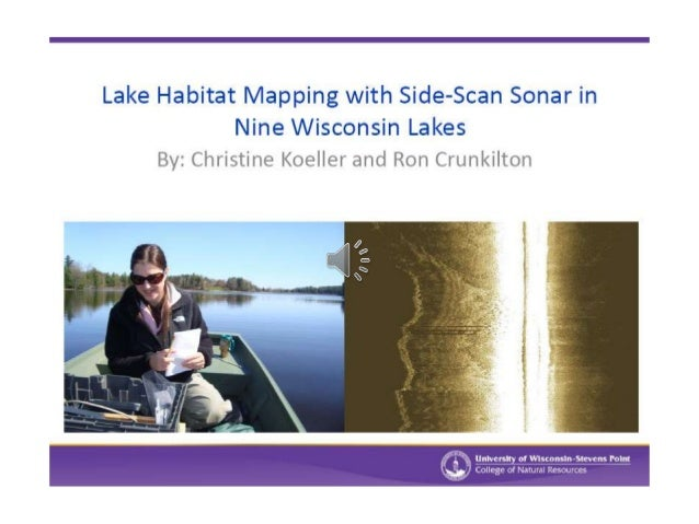 Lake habitat mapping with side scan sonar in nine wisconsin lakes - christine koeller