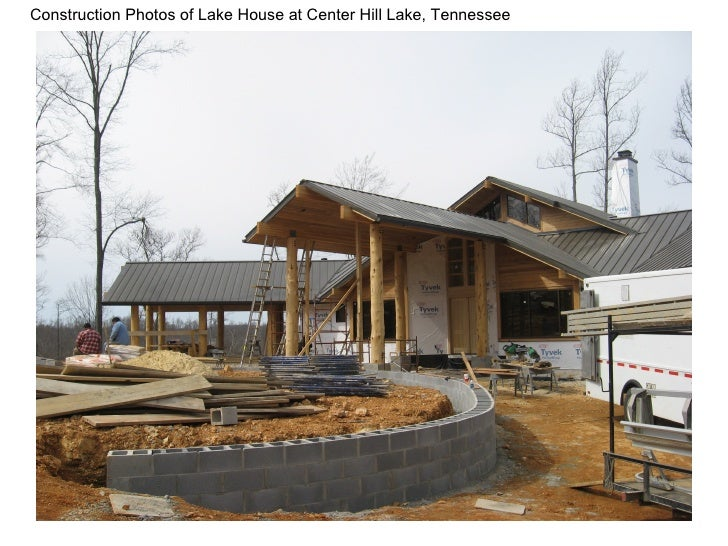 Construction Photos of Lake House at Center Hill Lake, Tennessee