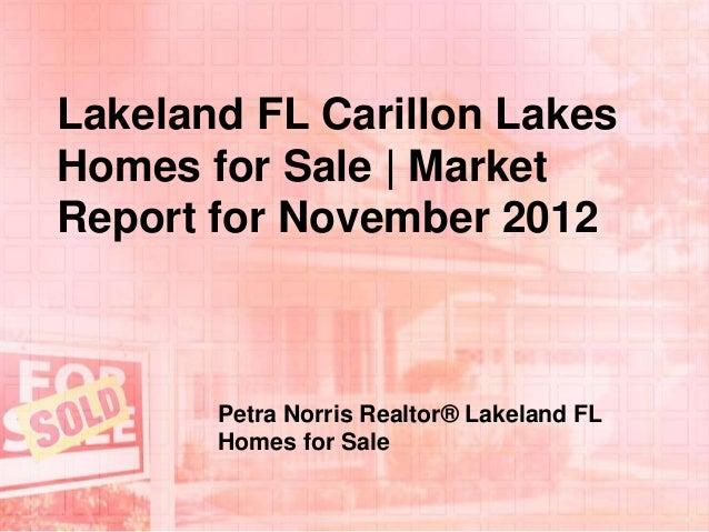 Lakeland FL Carillon Lakes Homes for Sale | Market Report for November 2012