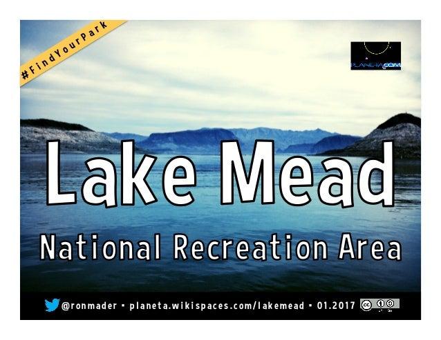 Lake Mead National Recreation Area on the Social Web @LakeMeadNRA