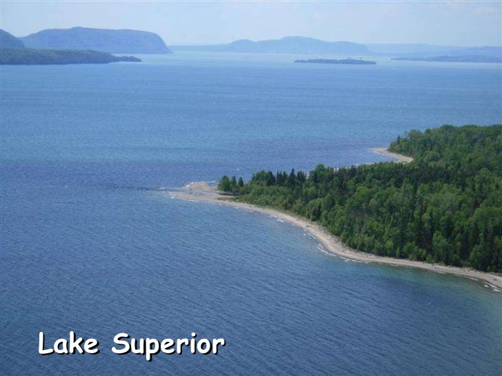 Lake Superior, Magnificent Lady