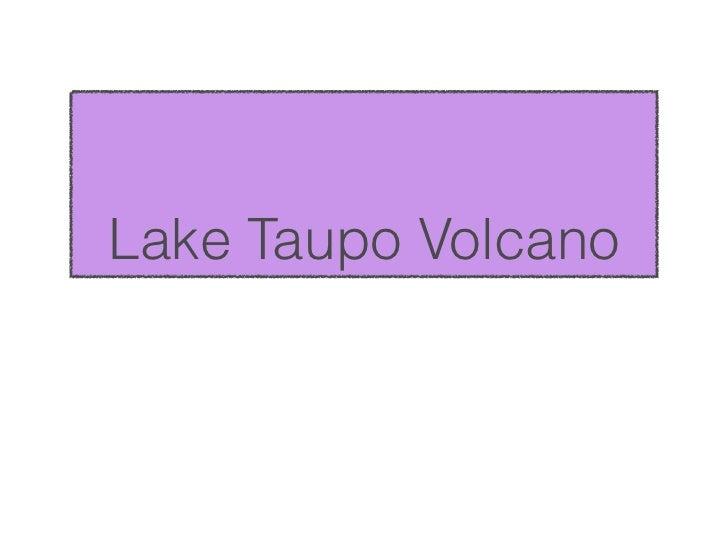 Lake Taupo Volcano