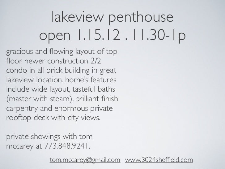 Lakeview Penthouse Condo . Open House Sunday 1.15.12