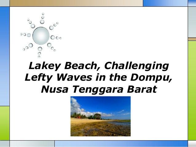 Lakey beach challenging lefty waves in the dompu nusa tenggara barat
