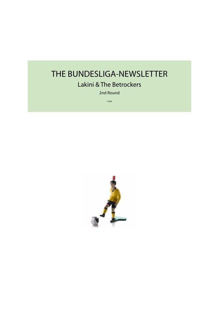 THE BUNDESLIGA-NEWSLETTER      Lakini & The Betrockers             2nd Round                14.08.