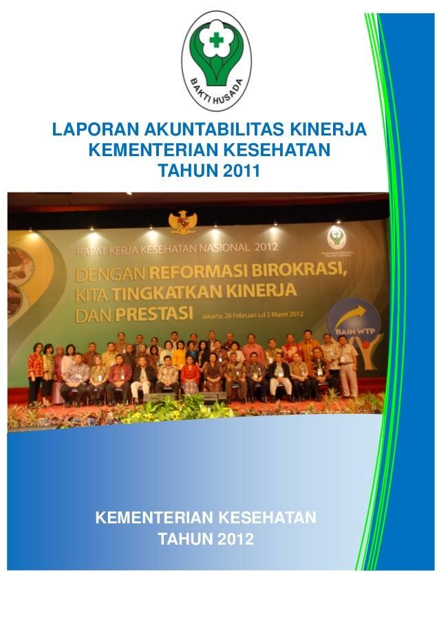 Laporan Kinerja kementerian kesehatan 2011