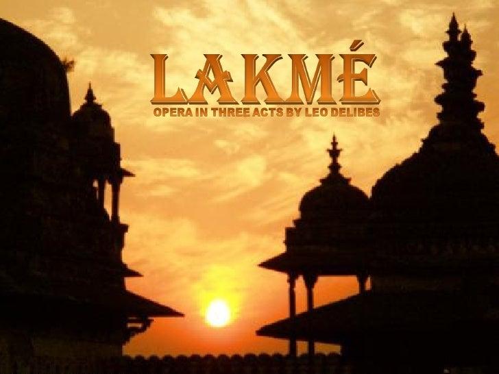 Lakmé.Leo Delibes.English Version