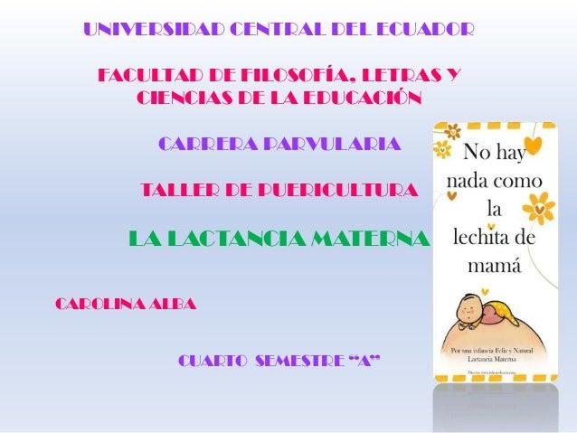 UNIVERSIDAD CENTRAL DEL ECUADOR FACULTAD DE FILOSOFÍA, LETRAS Y CIENCIAS DE LA EDUCACIÓN CARRERA PARVULARIA TALLER DE PUER...
