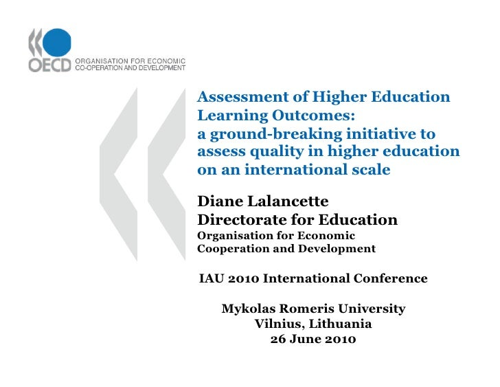 Assessment of Higher Education Learning Outcomes: a ground-breaking initiative to assess quality in higher education on an...