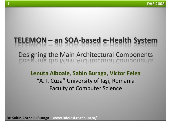 1                                                         DAS 2008         TELEMON – an SOA‐based e‐Health System       De...