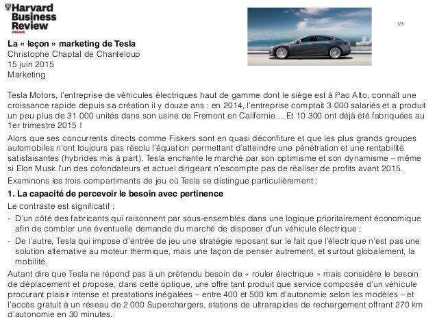 La «leçon» marketing de Tesla Christophe Chaptal de Chanteloup 15 juin 2015 Marketing Tesla Motors, l'entreprise de véhi...