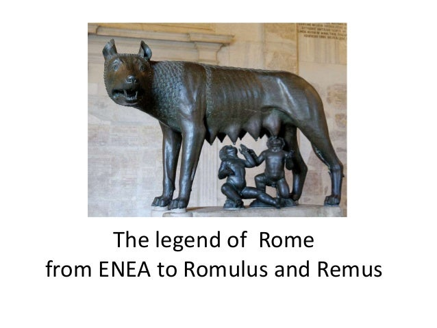 The legend of Romefrom ENEA to Romulus and Remus