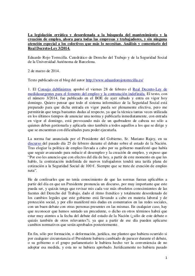La legislación errática y desordenada a la búsqueda del mantenimiento y la creación de empleo. Análisis y comentario del Real Decreto-Ley 3/2014 de 28 de febrero.