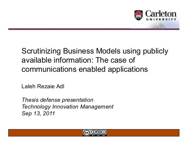 Scrutinizing Business Models using publiclyavailable information: The case ofcommunications enabled applicationsLaleh Reza...