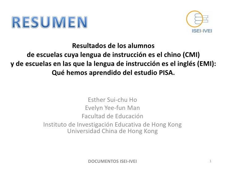 Resultados de los alumnos      de escuelas cuya lengua de instrucción es el chino (CMI) y de escuelas en las que la lengua...