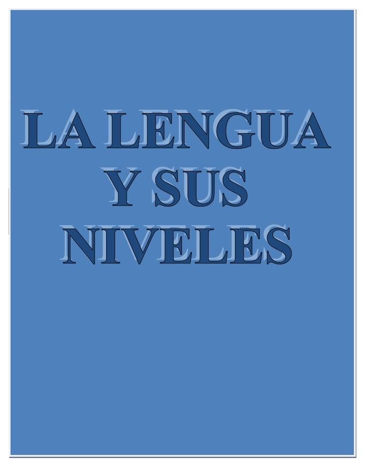 La lengua y sus niveles