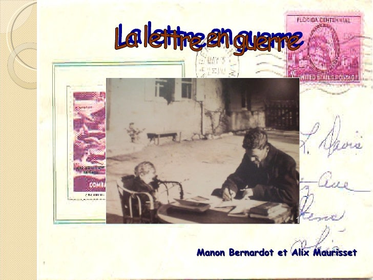 Manon Bernardot et Alix Maurisset La lettre en guerre