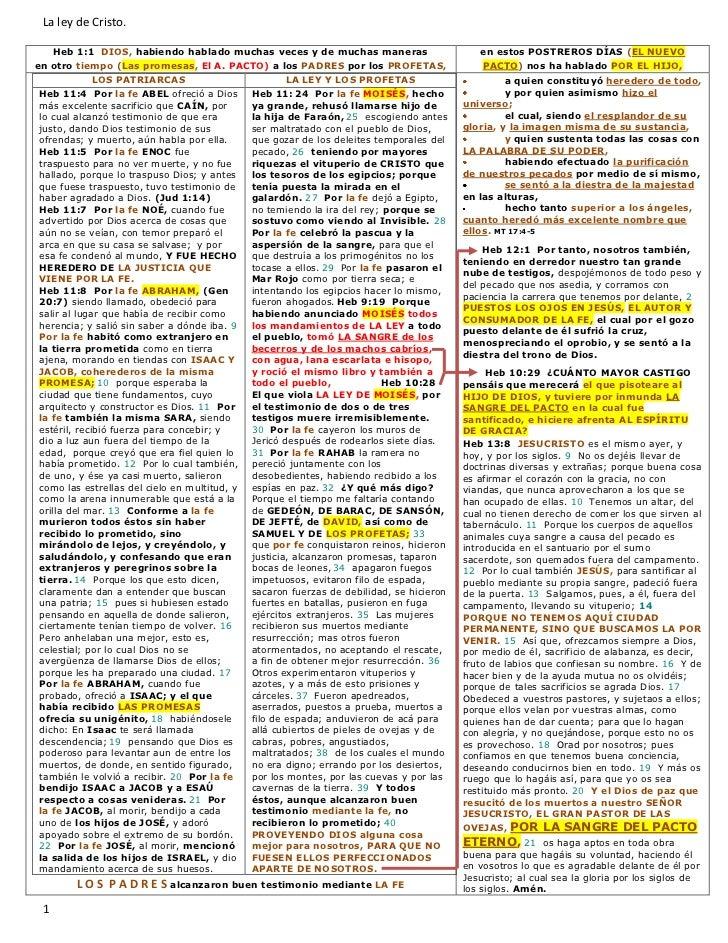 La ley de Cristo.   Heb 1:1 DIOS, habiendo hablado muchas veces y de muchas maneras                           en estos POS...
