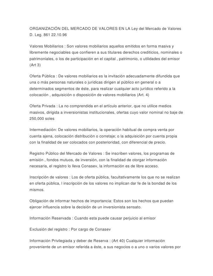 ORGANIZACIÓN DEL MERCADO DE VALORES EN LA Ley del Mercado de Valores D. Leg. 861 22.10.96 <br />Valores Mobiliarios : Son ...