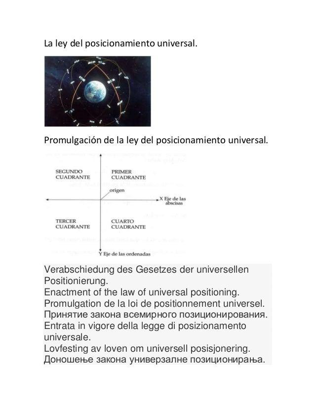 La ley del posicionamiento universal.Promulgación de la ley del posicionamiento universal.Verabschiedung des Gesetzes der ...
