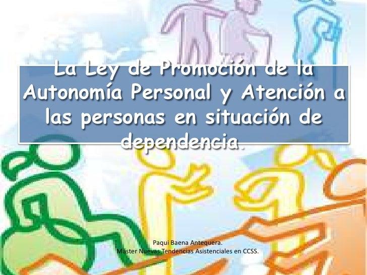La ley de promoción de la autonomía personal