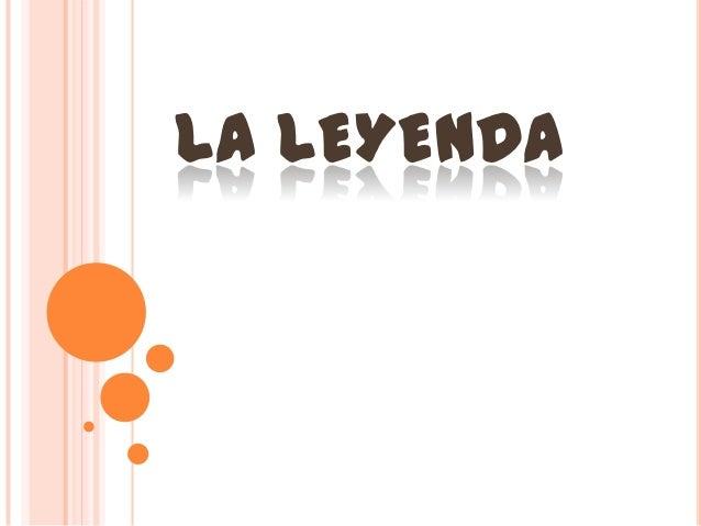 LA LEYENDA