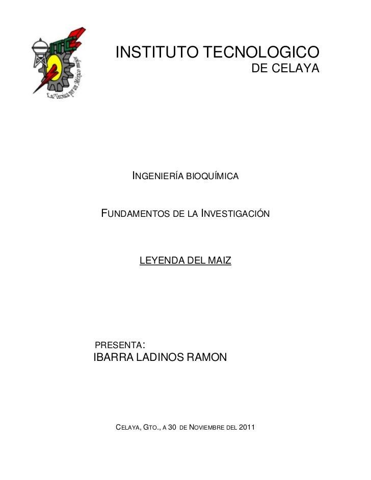 INSTITUTO TECNOLOGICO                                           DE CELAYA       INGENIERÍA BIOQUÍMICA FUNDAMENTOS DE LA IN...