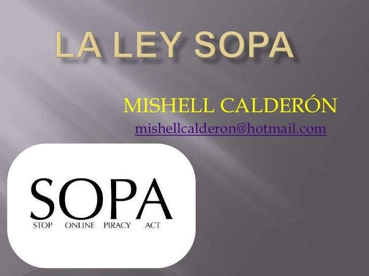 MISHELL CALDERÓNmishellcalderon@hotmail.com