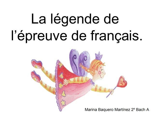 La légende del'épreuve de français.